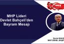 MHP Lideri Devlet Bahçeli'den Bayram Mesajı