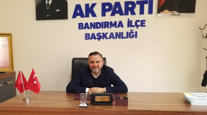 Bandırma İlçe Başkanı Mehmet Doğan