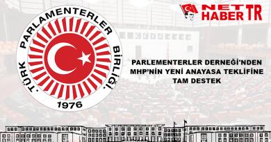 PARLEMENTERLER DERNEĞİ'NDEN MHP'NİN YENİ ANAYASA TEKLİFİNE TAM DESTEK